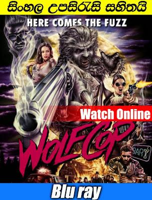 WolfCop 2014 Watch online with sinhala subtitle
