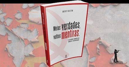 ANATOLIY GOLITSYN - MEIAS VERDADES, VELHAS MENTIRAS