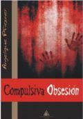 """PRESENTACIONES DE """"COMPULSIVA OBSESIÓN"""""""