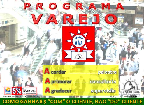 """Programa Varejo Classe """"AAA"""""""