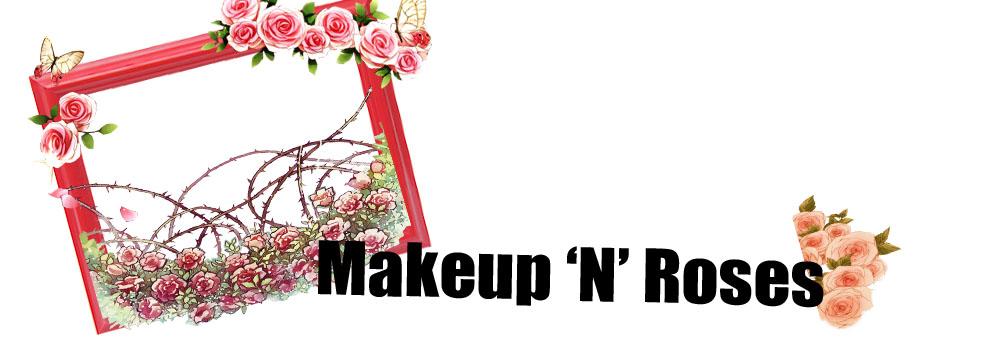 Makeup'n'Roses