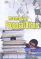 AJIBAYUSTORE  Judul Buku : Membuat Proposal Bisnis Pengarang : Drs. Daryanto Penerbit : Gava Media