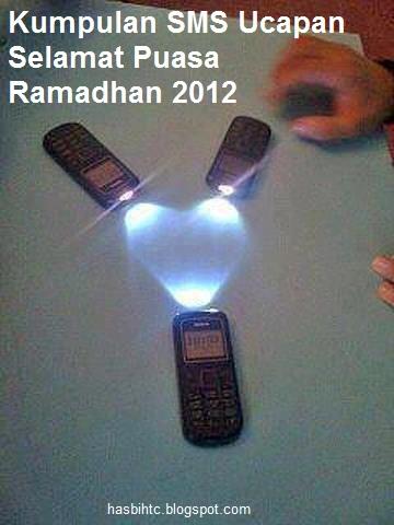 Kumpulan SMS Ucapan Selamat Puasa Ramadhan 2012