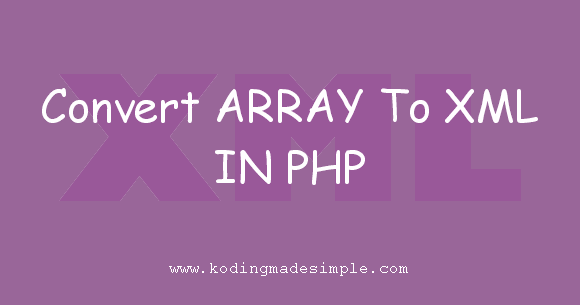 php-convert-associative-array-to-xml-file