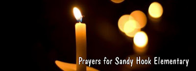 Prayers for Sandy Hook Elementary