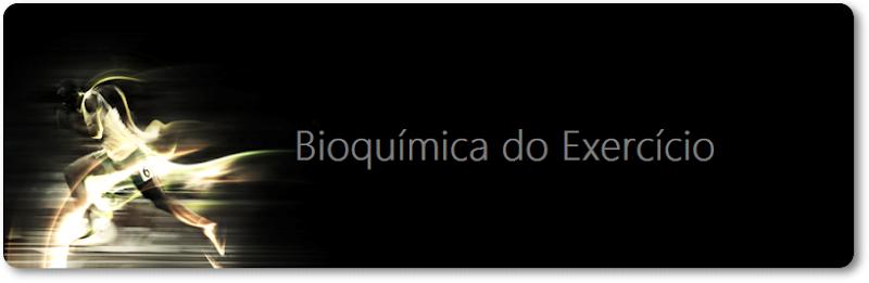 Bioquímica do Exercício