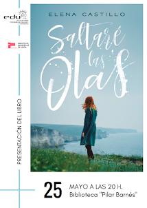 """Presentación del libro: """"Saltaré las olas"""" de Elena Castillo"""