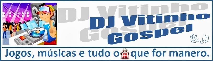 DJ Vitinho Gospel
