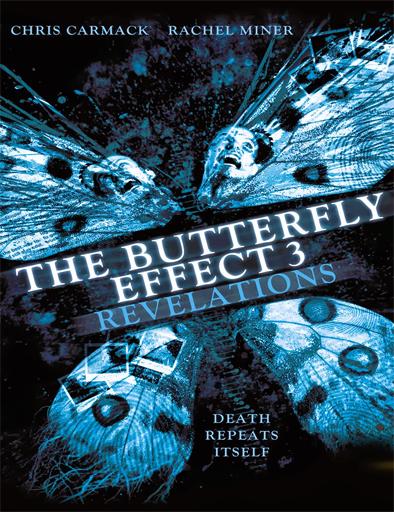 Ver El efecto mariposa 3 (The Butterfly Effect 3) (2009) Online