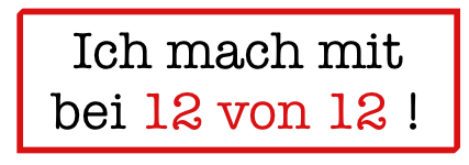 http://draussennurkaennchen.blogspot.de/2015/06/12-von-12-juni-2015.html