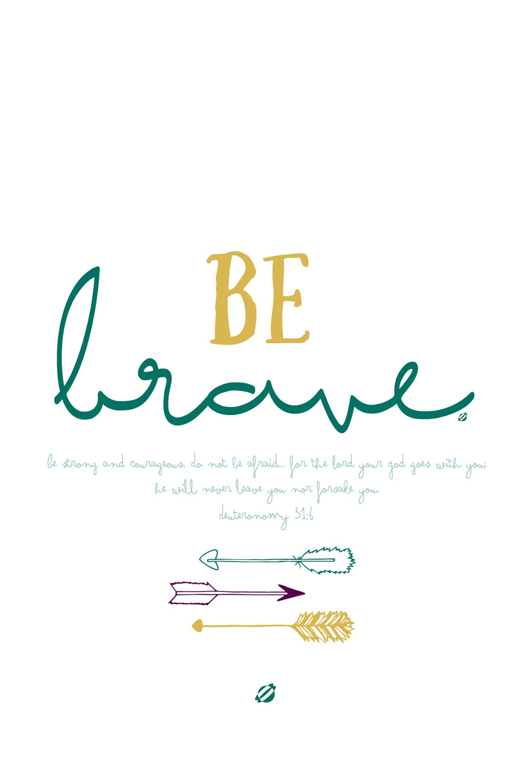 LostBumblebee ©2014 Be BRAVE - Bible- Free Printable - Personal Use Only