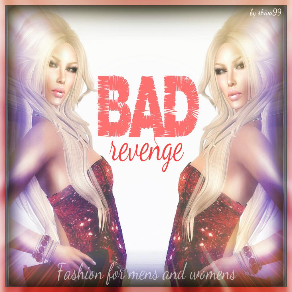 BAD REVENGE