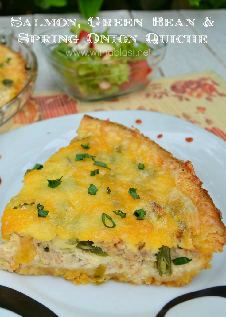 Salmon Green Bean and Spring Onion Quiche ~ Delicious, creamy filling with a crispy {quick!} crust which is so very Cheesey ~ All-seasons-recipe and the perfect weeknight dinner {Impressive enough to serve as an appetizer to guests as well !} #Quiche #QuickDinner www.withablast.net