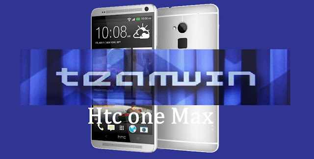 Twrp recovery on Htc One Max (gsm,sprint and verizon)