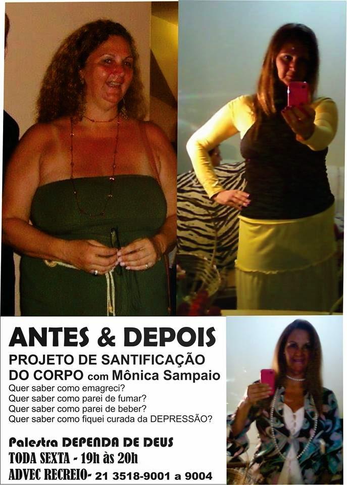 PROJETO DE SANTIFICAÇÃO DO CORPO - com Mônica Sampaio - Eliminei 30 quilos!