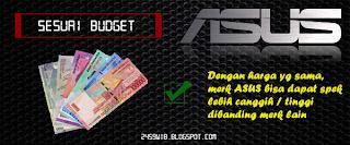 Sesuai Budget : ASUS Notebook Terbaik dan Favoritku