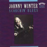 johnny winter - scorchin blues (1992)
