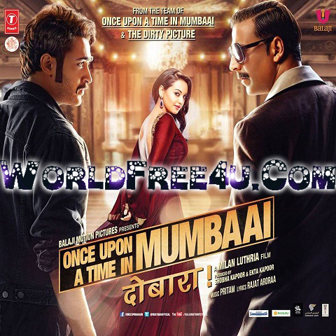 Cover Of Once Upon a Time in Mumbaai Dobara (2013) Hindi Movie Mp3 Songs Free Download Listen Online At worldfree4u.com