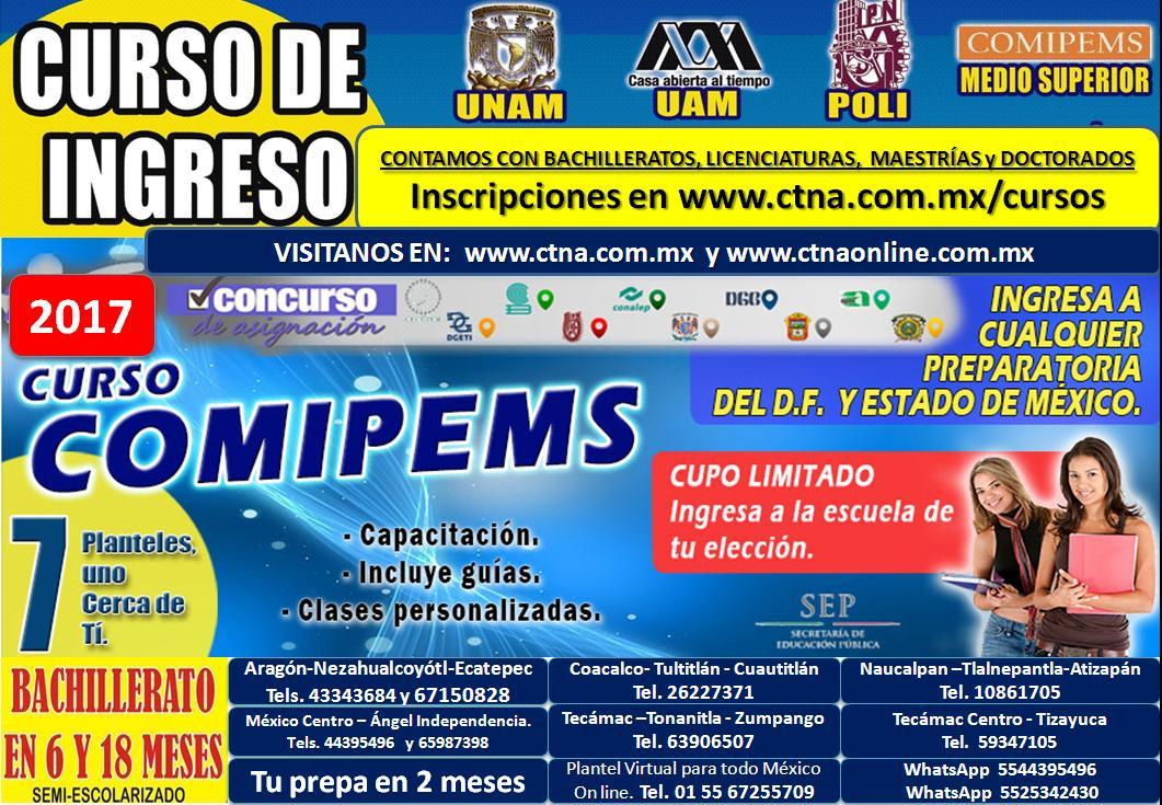 Curso de ingreso Comipems 2017, Curso Unam 2017-Ingreso al Ipn, Cecyt, Vocacional, Prepas UNAM, CCH