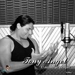 Tony Ángel EL MISMO DE SIEMPRE 2007 Disco Completo