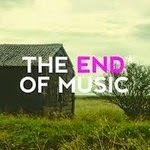 The End of Music...