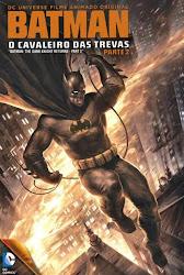 Baixar Filme Batman: O Cavaleiro das Trevas – Parte 2 (Dual Audio) Online Gratis