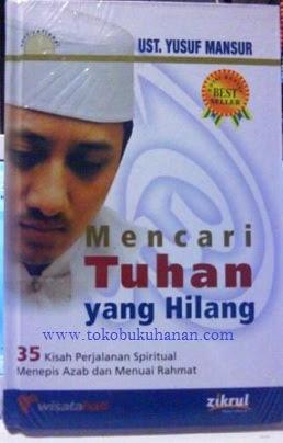 buku mencari tuhan yang hilang dari ust Yusuf Mansur