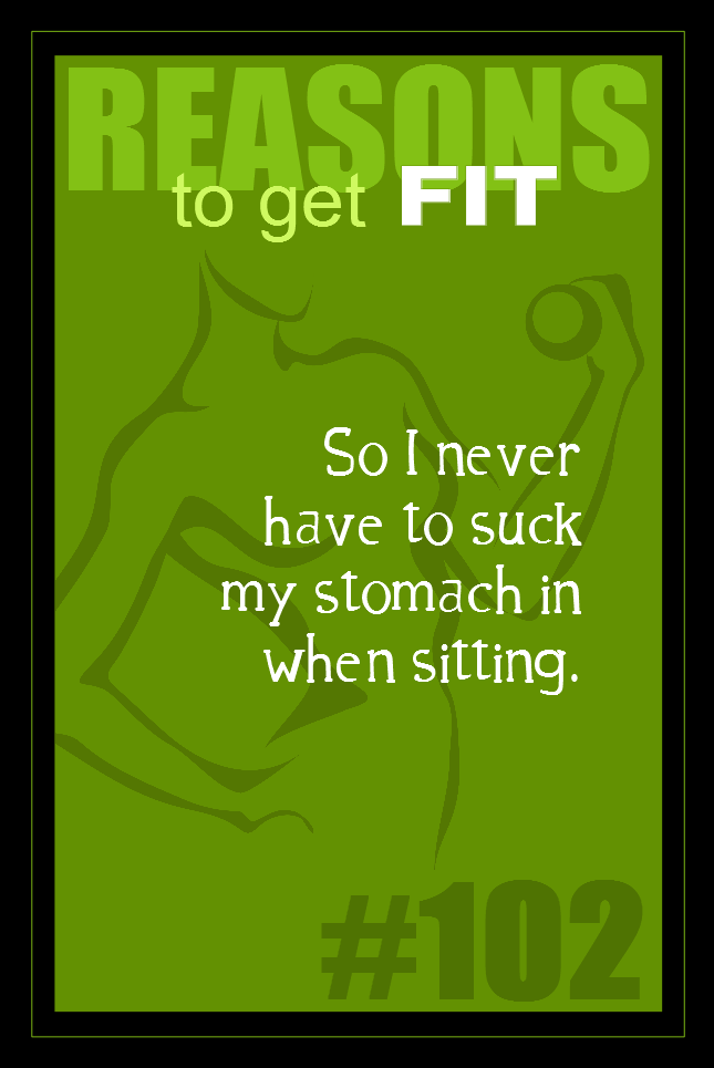 365 Reasons to Get Fit #102