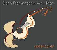 Sorin Romanescu si Alex Man - Undercover