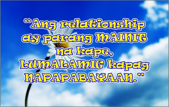 our daily filipino quotes tagalog quotes about relationship