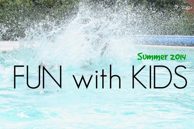 #funwithkids summer 2014