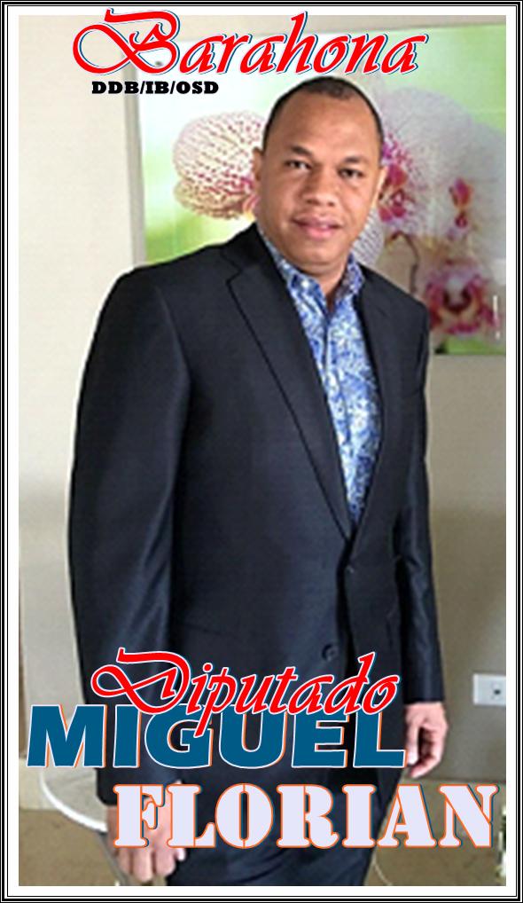 MIGUEL FLORIAN, DIPUTADO DEL PRM PROVINCIA DE BARAHONA 2016-2020