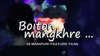 Boiton Mangkhre - Full Manipuri Movie