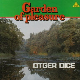 Otger Dice - Garden Of Pleasure