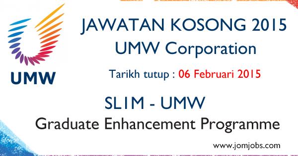 Jawatan Kosong UMW Corp 2015 - SL1M Graduate Enhancement Programme