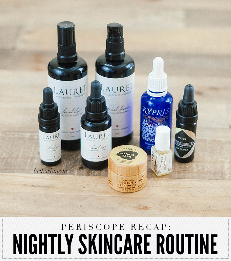 nightly skincare routine, skin care for acne, how to get rid of acne, laurel facial elixir, laurel facial cleanser, laurel anti inflammatory serum, kypris clearing serum, laurel balance serum, moss skincare zen physic oil intensif, osmia organics spot treatment, may lindstrom the clean dirt, mahalo skincare balm