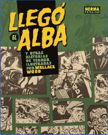 Llegó el alba y otras historias de terror ilustradas por Wally Wood