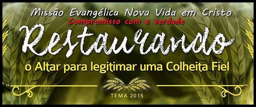 Missão Evangélica Nova Vida em Cristo