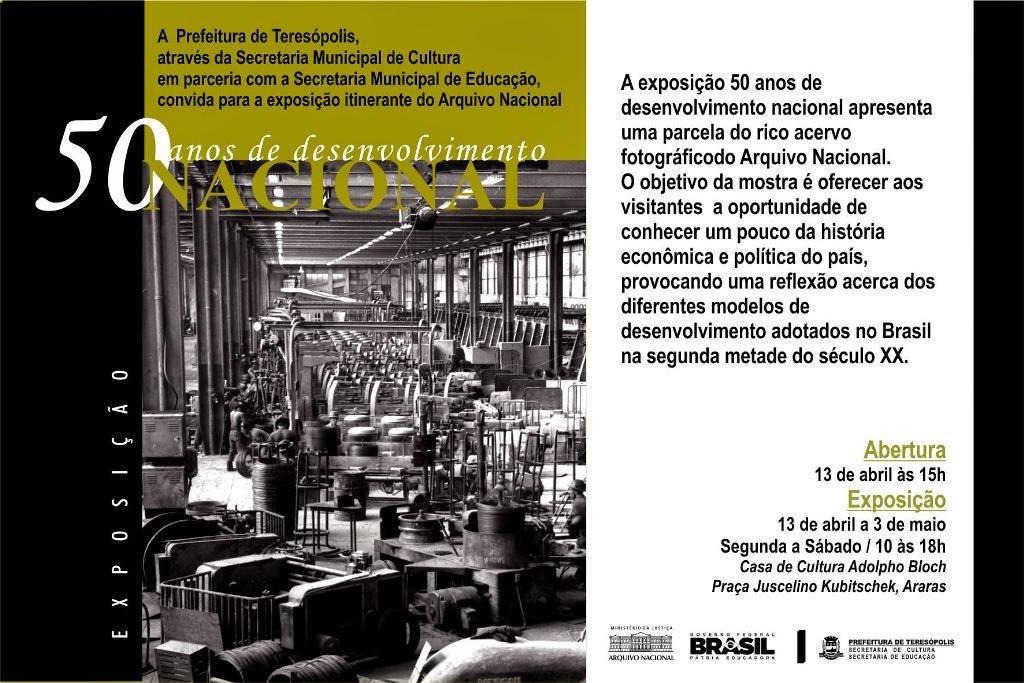 Exposição sobre desenvolvimento nacional será aberta na segunda, 13 , em Teresópolis