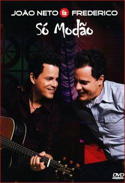 Download DVD João Neto e Frederico Só Modão 2011 Show