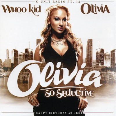 DJ_Whoo_Kid_And_Olivia-Olivia_So_Seductive_(G-Unit_Radio_Pt._12)-(Bootleg)-2005-C4
