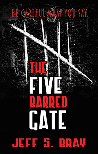 The Five Barred Gate by Jeff Bray