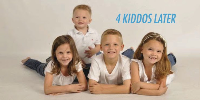 4 Kiddos Later