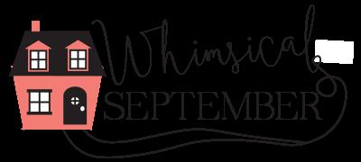Whimsical September
