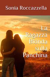 La Ragazza Bionda sulla Panchina - versione ebook