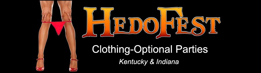 HedoFest Clothing-Optional Parties - Louisville, KY