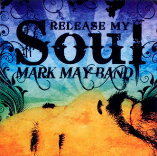 Mark May Band - Release My Soul 2011
