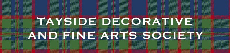 TAYSIDE DECORATIVE AND FINE ARTS SOCIETY