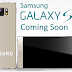 Samsung Galaxy S7 Coming Soon, Specs and Features Info