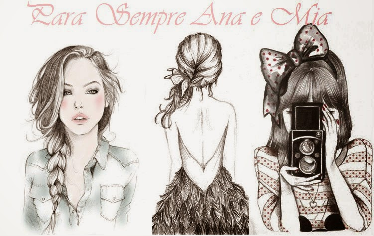 Para Sempre Ana e Mia!!!